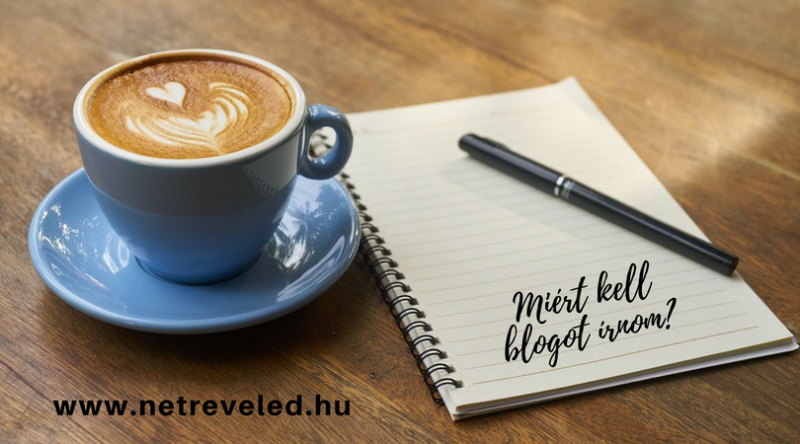 Blogírás Miért kell blogot írnom