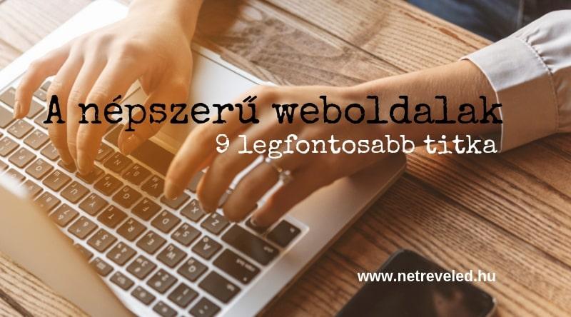 A népszerű weboldalak 9 legfontosabb titka